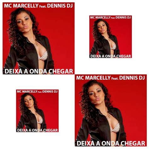Cover Brasil: Mc Marcelly Part. Dennis DJ - Deixa a Onda ...