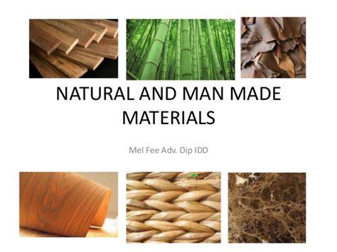 Natural And Man Made Materials