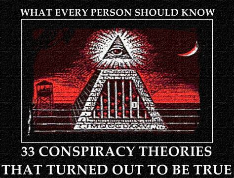 Illuminati Conspiracies 33 Conspiracy Theories That Turned Out To Be True What