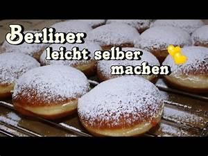 Handcreme Selber Machen Rezept : berliner berliner rezept pfannkuchen krapfen ganz leicht selber machen youtube ~ Yasmunasinghe.com Haus und Dekorationen