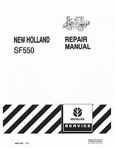 New Holland Sf550 Sprayer Service Manual In 2020