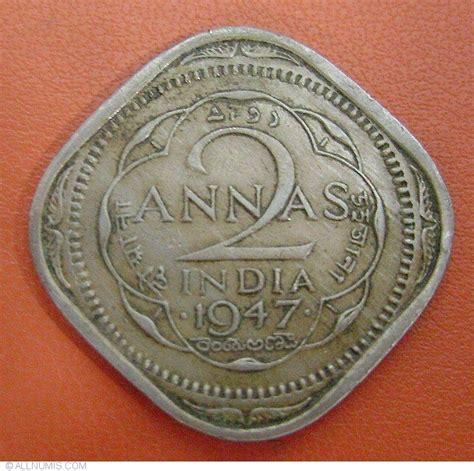 2 Annas 1947 (b), British India - George VI (1936-1947 ...