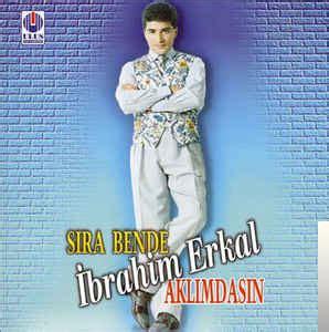 İbrahim Erkal Aklımdasın Mp3 İndir Müzik Dinle Aklımdasın