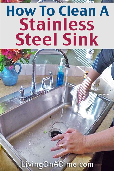 How To Clean A Stainless Steel Sink  Living On A Dime