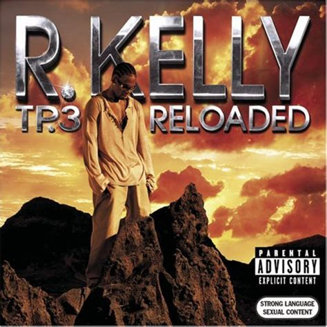 kelly reloaded tp3 tp albums 2005 ranking solo soul