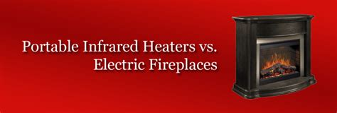 infrared heaters vs electric fireplaces biosmart solutions