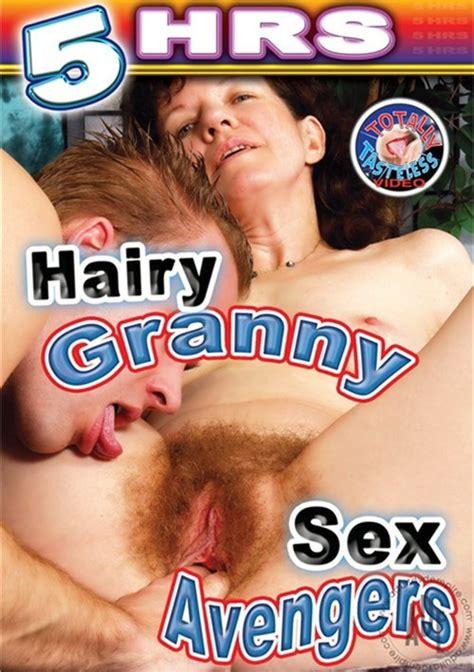 Hairy Granny Sex Avengers Totally Tasteless Unlimited