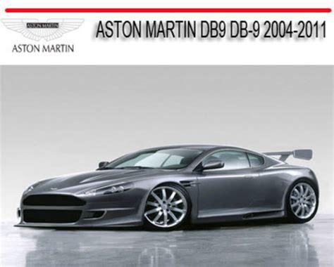 car repair manual download 2011 aston martin db9 security system aston martin db9 db 9 2004 2011 repair service manual download ma