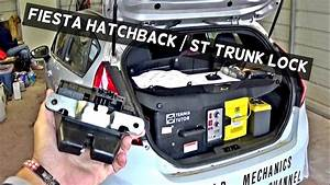 Ford Fiesta St Hatchback Lock Trunk Lock Removal Replacement Fiesta Mk7