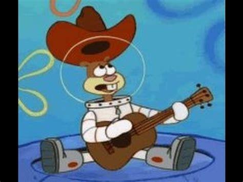 sandy cheeks texas song youtube