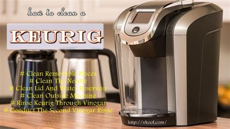 6 Ways On How To Clean A Keurig Coffee Maker With Vinegar And Water