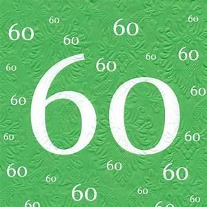Servietten 1 Geburtstag : servietten 60 geburtstag mit pr gung gr n 20 st ck 3 lagig 33x33cm 508307 ~ Udekor.club Haus und Dekorationen