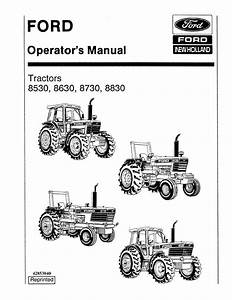 Ford New Holland Tractor 8530 8630 8730 8830 Operators
