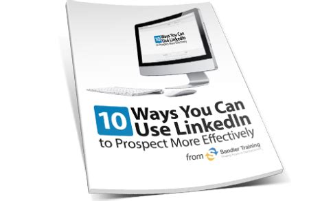 10 ways you can use linkedin to prospect more effectively