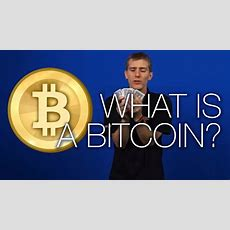 What Is A Bitcoin? Explained  Tech Tips Youtube