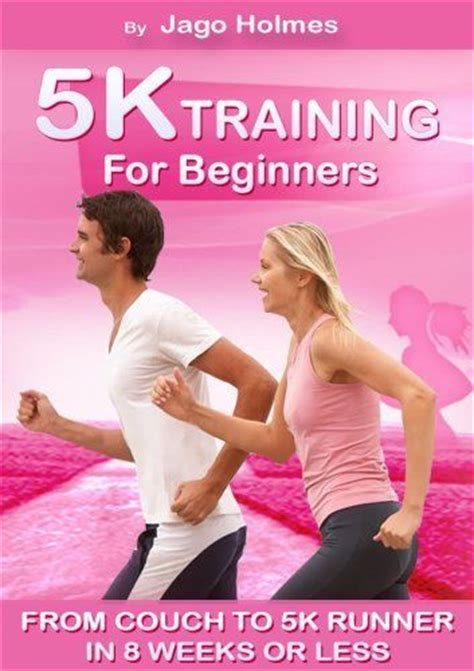 to 5k in 4 weeks 5k for beginners from to 5k runner in 8