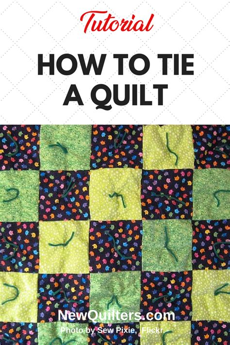 how to quilt a quilt how to tie a quilt new quilters