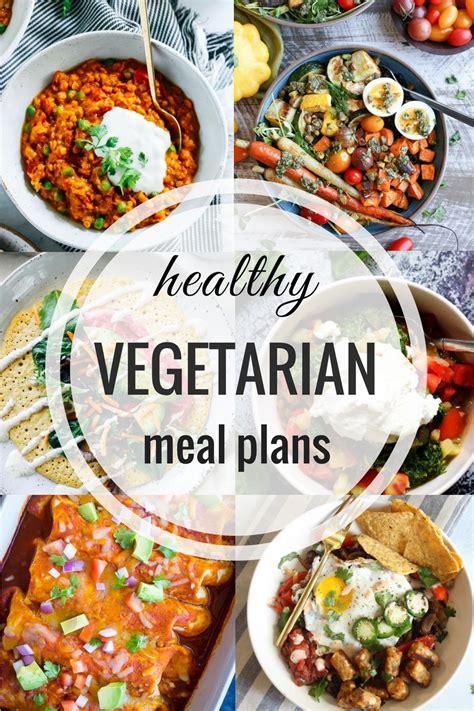 healthy vegetarian meal plans week  making thyme