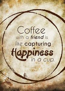 Sharing Coffee With Friends Quotes. QuotesGram