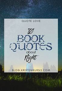 Bookish Musings: 10 Book Quotes about Night   Metaphors and Moonlight