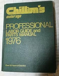 Vtg 1976 Chilton Auto Professional Labor Guide Parts