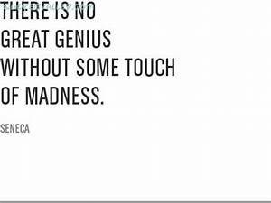 Madness Quotes ... Madness And Brilliance Quotes