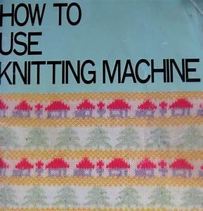 Brother Knitting Machine Instruction Manual For Punchcard