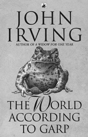 The World According to Garp by John Irving   John irving