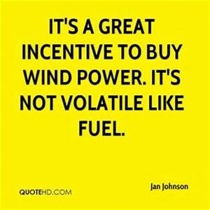 Wind power Quot... Wind Turbine Quotes