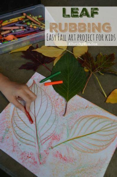 easy fall art projects  kids leaf rubbing school craft
