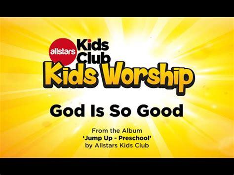 god is so sing along preschool worship song 593   0