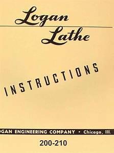 Logan 200 210 Metal Lathe Instructions Manual