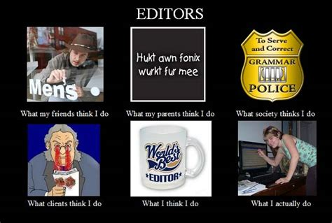 Meme Editor Photo - julie sondra decker think i do meme for authors and editors