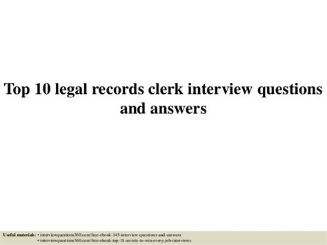 Records Clerk Questions And Answers top 10 records clerk questions and answers