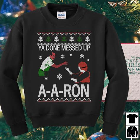 ron swanson ugly sweater ya done messed up a a sweater shirt hoodie
