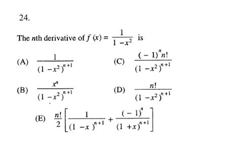 solved the nth derivative of f 1 1 2 is a 1 chegg