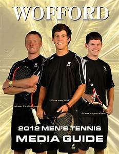 2012 Wofford Men's Tennis Media Guide by Wofford Athletics ...