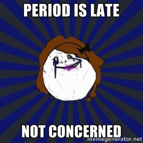 Period Meme - late period memes image memes at relatably com