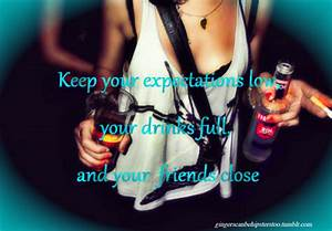 Drinking Quotes For Girls. QuotesGram