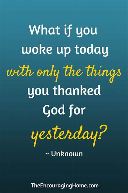 Thankful Quotes Words Heart Thank God Today