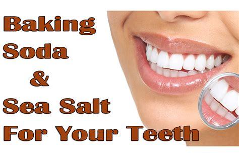 Baking Soda And Sea Salt For Your Teeth