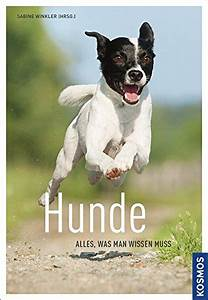 Muss Man Wissen : hunde alles was man wissen muss buch ~ Frokenaadalensverden.com Haus und Dekorationen