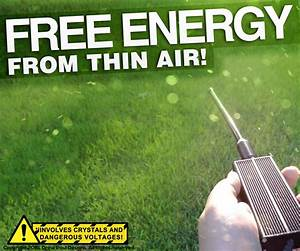 Free Energy From Thin Air
