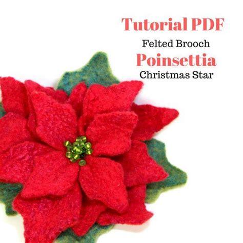tutorial  felt brooch poinsettia christmas decor felted
