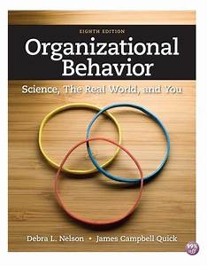 Test Bank For Organizational Behavior Science The Real
