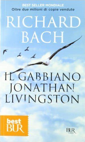 Bach Il Gabbiano Jonathan Livingston - bach richard il gabbiano jonathan livingston adov genova