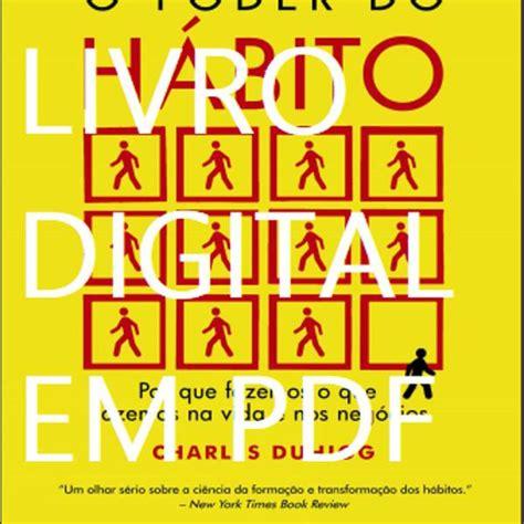 O poder do hábito recurso eletrônico : Livro em pdf como desenhar mulheres ebook 🥇   Posot Class