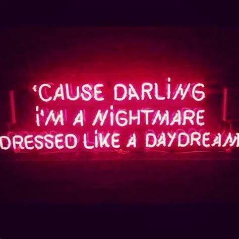 darling im  nightmare dressed   daydream
