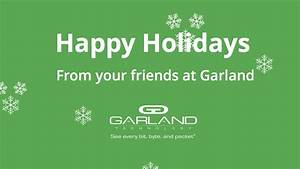 Happy Holidays from the Garland Team