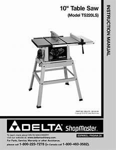 Delta Shopmaster Ts220ls 10 U0026quot  Table Saw Instruction Manual